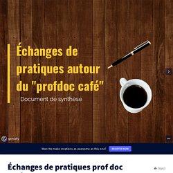 Échanges de pratiques prof doc café par jfiliol.pro sur Genially