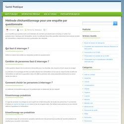 Méthode d'échantillonnage pour une enquête par questionnaire