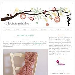 L'écharpe merveilleuse - Rose fée des belles choses