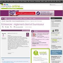 ch ancier : r glement client et fournisseur