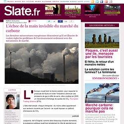 L'échec de la main invisible du marché du carbone