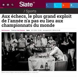 Aux échecs, le plus grand exploit de l'année n'a pas eu lieu aux championnats du monde