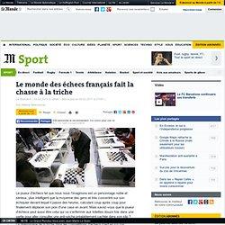 Le monde des échecs français fait la chasse à la triche