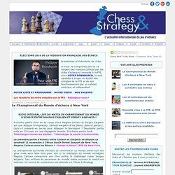 Échecs & Stratégie: Le Championnat du Monde d'échecs à New York