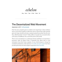 echelon » The Decentralized Web Movement