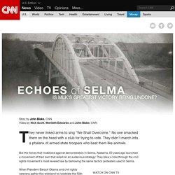 Echoes of Selma - CNN.com