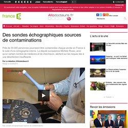 Des sondes échographiques sources de contaminations
