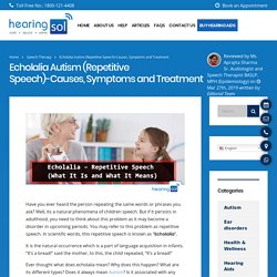 What Is Echolalia Autism-Repetitive Speech ?