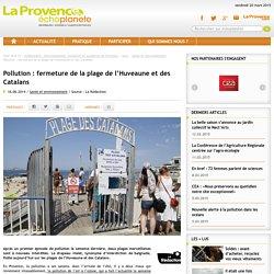 Pollution : fermeture de la plage de l'Huveaune et des Catalans