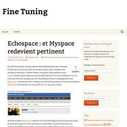 Echospace : et Myspace redevient pertinent