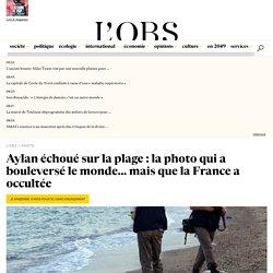 Aylan échoué sur la plage : la photo qui a bouleversé le monde... mais que la France a occultée