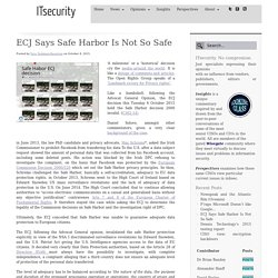 ECJ Says Safe Harbor Is Not So Safe