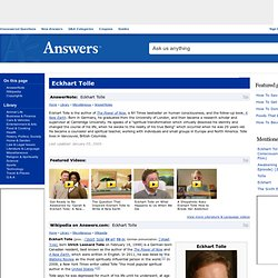 Eckhart Tolle: Information and Much More from Answers