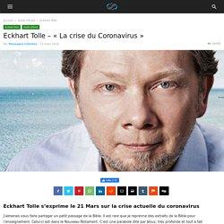"Eckhart Tolle - ""La crise du Coronavirus"""