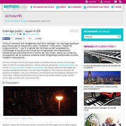 Eclairage public : appel à LED