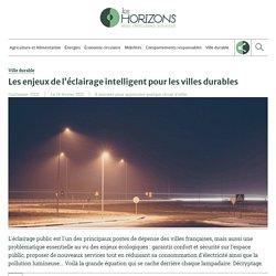 Les enjeux de l'éclairage intelligent pour les villes durables
