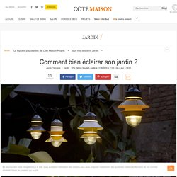 Eclairage de jardin : lequel choisir ?