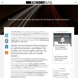 Eclairage : banque en mode startup ou startup en mode banque ? : FinTech Mag