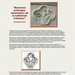 Alchimie et spagyrie : Nouveaux éclairages alchimiques de la cathédrale d'Amien