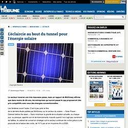 L'éclaircie au bout du tunnel pour l'énergie solaire