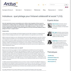 Eclaireur en e-transformationIndicateurs : quel pilotage pour l'intranet collaboratif et social ? (1/2)