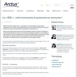 Eclaireur en e-transformationBlog Arctus - Le « RSE » : entre homonymes et synonymes en acronymes ! » Arctus