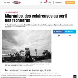 Migrantes, des éclaireuses au péril des frontières