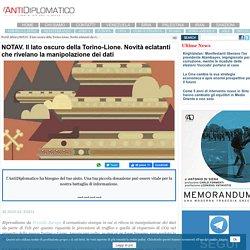 NOTAV. Il lato oscuro della Torino-Lione. Novità eclatanti che rivelano la manipolazione dei dati - World Affairs