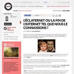 L'Éclaternet ou la fin de l'Internet tel que nous le connaissons