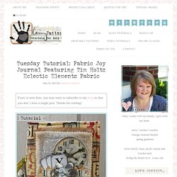 Tim Holtz Eclectic Elements Fabric Book Tutorial