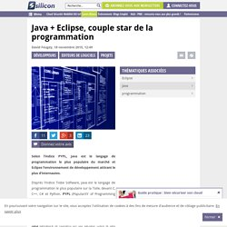Java + Eclipse, couple star de la programmation