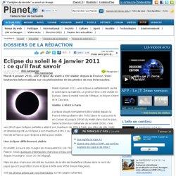 Dossiers de la rédaction - Eclipse du soleil le 4 janvier 2011 : ce qu'il faut savoir - page 4