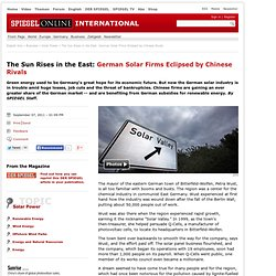 The Sun Rises in the East: German Solar Firms Eclipsed by Chinese Rivals - SPIEGEL ONLINE - News - International