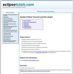 Sysdeo Tomcat Launcher Plugin