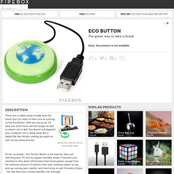 Eco Button at Firebox.com
