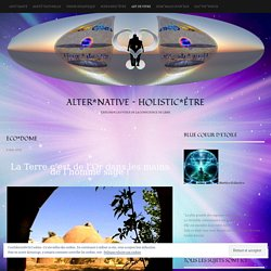 Eco*Dome « Alter*Native ~ Holistic*Être