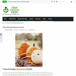 7 Eco-Friendly Halloween Crafts