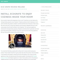 Eco grate review Ireland — Eco Grate