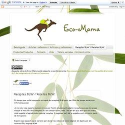 Eco-Mama Blog: Receptes BLW / Recetas BLW