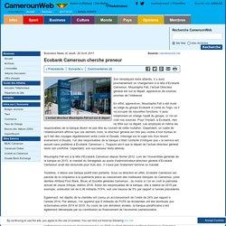 Ecobank Cameroun cherche preneur
