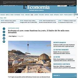 Ecobonus al 110%: come funziona in 5 rate, il limite dei 60 mila euro detraibili