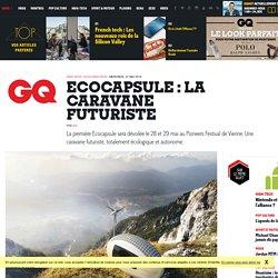 Ecocapsule : la caravane futuriste