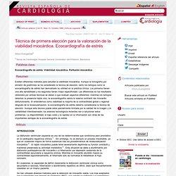 Técnica de primera elección para la valoración de la viabilidad miocárdica. Ecocardiografía de estrés