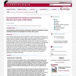 Ecocardiografía de estrés en Latinoamérica. Revisión de 5 años (1997-2002)