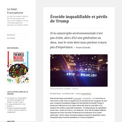 Écocide inqualifiable et périls de Trump