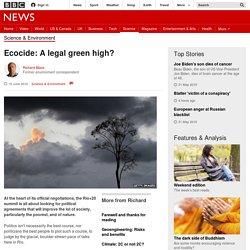 Ecocide: A legal green high?