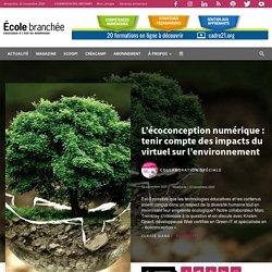 L'écoconception numérique : tenir compte des impacts du virtuel sur l'environnement