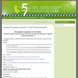 La gestion de l'humidité en rénovation – Les 5à7 de l'écoconstruction® » Les 5 à 7 de l'éco-construction Rhône