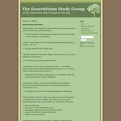 The Ecocriticism Study Group » Aaron S. Allen
