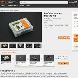EcoDuino - An Auto Planting Kit-DFRobot